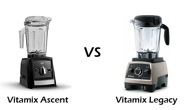 Vitamix Ascent vs Legacy