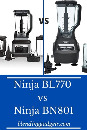 photo of ninja bl770 and bn801 side by side
