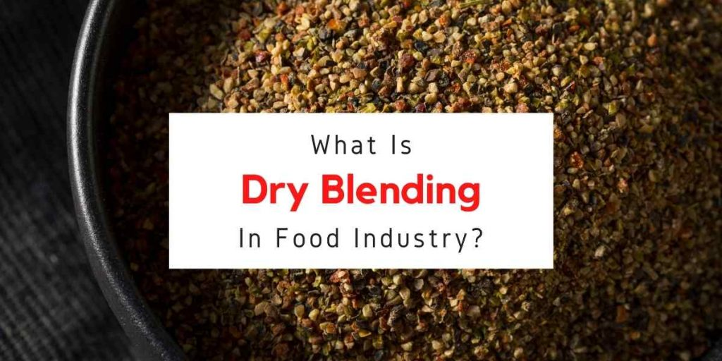 picture with text reading what is dry blending