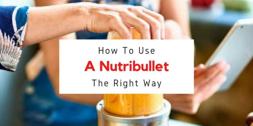 text reading how to use a nutribullet