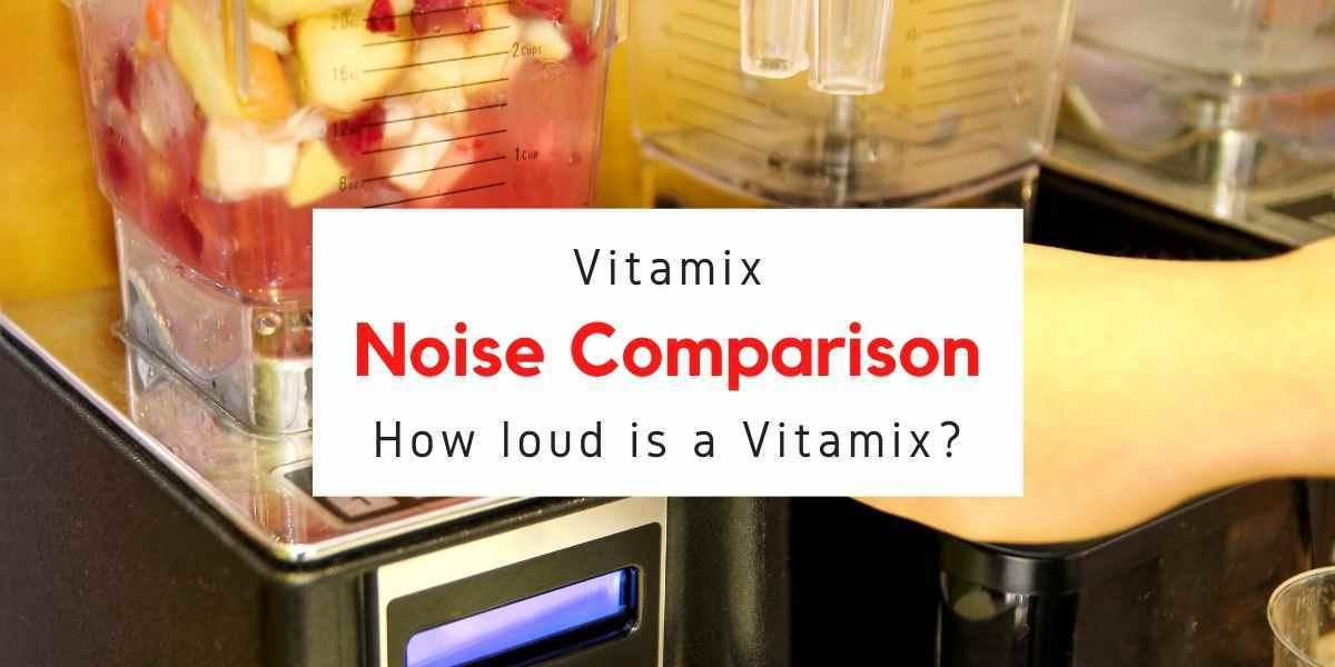 how loud is the Vitamix blender