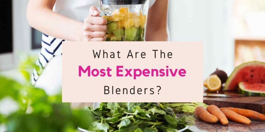 most expensive blender in the world